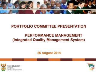 PORTFOLIO COMMITTEE PRESENTATION PERFORMANCE MANAGEMENT  (Integrated Quality Management System)