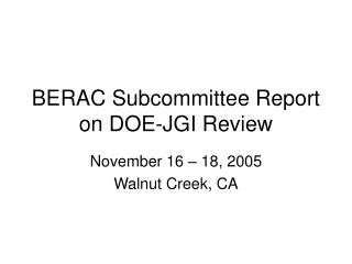 BERAC Subcommittee Report on DOE-JGI Review