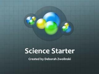 Science Starter
