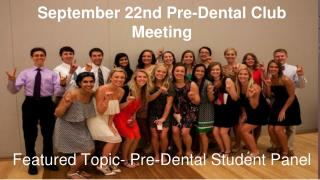 September 22nd Pre-Dental Club Meeting