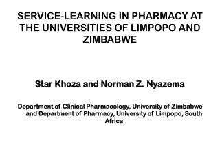 SERVICE-LEARNING IN PHARMACY AT THE UNIVERSITIES OF LIMPOPO AND ZIMBABWE