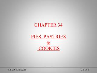 CHAPTER 34 PIES, PASTRIES  &  COOKIES