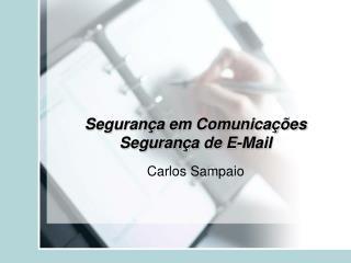 Segurança em Comunicações Segurança de E-Mail
