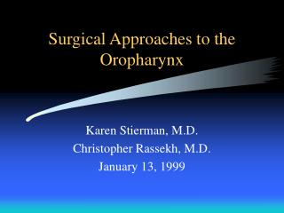 Surgical Approaches to the Oropharynx