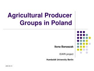 Agricultural Producer Groups in Poland