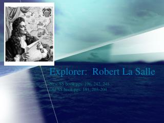 Explorer:  Robert La Salle