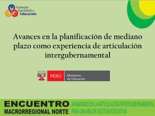 Avances en la planificación de mediano plazo como experiencia de articulación intergubernamental