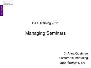 GTA Training 2011 Managing Seminars