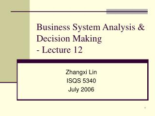 Business System Analysis & Decision Making - Lecture 12