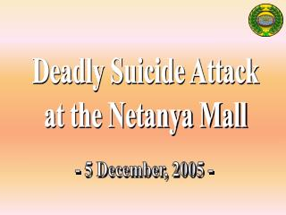 Deadly Suicide Attack  at the Netanya Mall