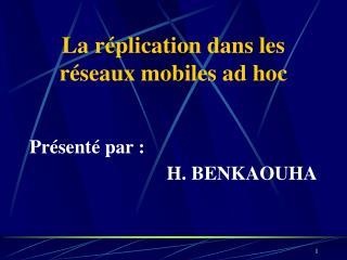 La réplication dans les réseaux mobiles ad hoc