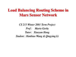 Load Balancing Routing Scheme in  Mars Sensor Network