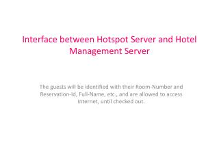 Interface between Hotspot Server and Hotel Management Server