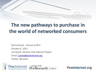 The new pathways to purchase in  the world of networked consumers