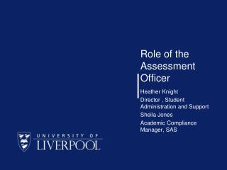 Role of the Assessment Officer