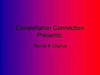 Constellation Connection Presents: