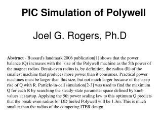 PIC Simulation of Polywell