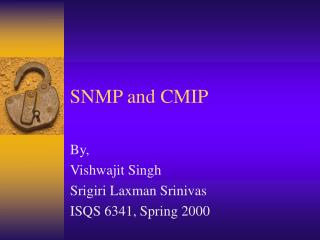 SNMP and CMIP