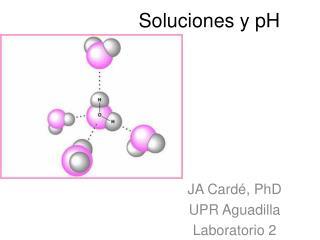 Soluciones y pH
