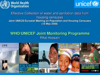 WHO/UNICEF Joint Monitoring Programme Rifat Hossain
