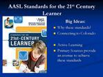 AASL Standards for the 21st Century Learner