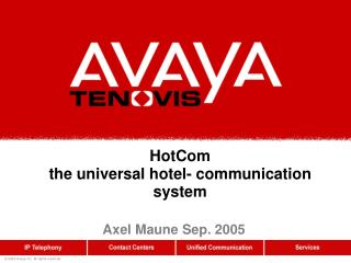 HotCom  the universal hotel- communication system