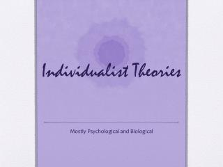 Individualist Theories