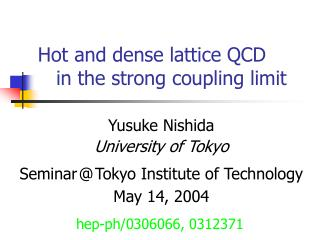 Hot and dense lattice QCD    in the strong coupling limit