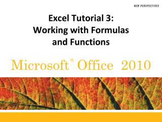 Excel Tutorial  3: Working  with Formulas and Functions