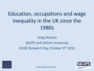 Education, occupations and wage inequality in the UK since the 1980s