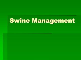 Swine Management