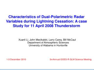Xuanli Li, John Mecikalski, Larry Carey, Bill McCaul Department of Atmospheric Sciences