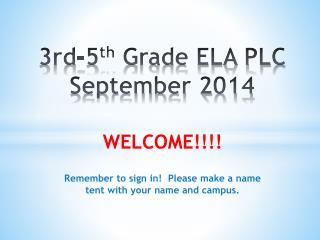 3rd-5 th  Grade ELA PLC September 2014