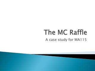The MC Raffle