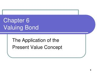 Chapter 6 Valuing Bond