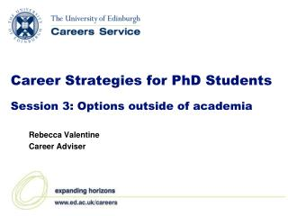 Career Strategies for PhD Students Session 3: Options outside of academia