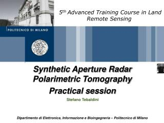 Synthetic Aperture Radar  Polarimetric  Tomography Practical session