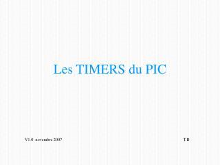 Les TIMERS du PIC