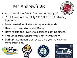 Mr. Andrew's Bio