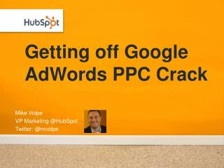 Getting off Google  AdWords  PPC Crack