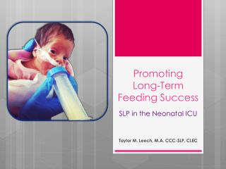 Promoting Long-Term Feeding Success