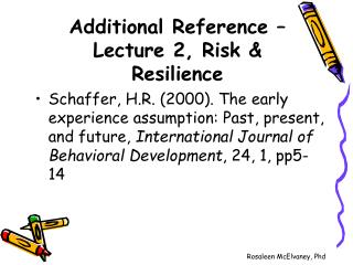 Additional Reference   Lecture 2, Risk  Resilience