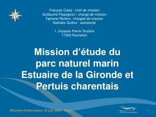 Mission d'étude du parc naturel marin Estuaire de la Gironde et Pertuis charentais