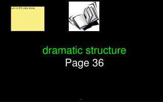 dramatic structure Page 36