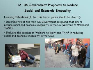 12. US Government Programs to Reduce  Social and Economic Inequality