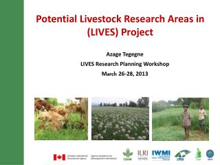 Potential Livestock  Research  Areas in ( LIVES) Project