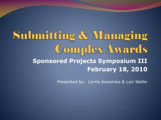 Submitting & Managing Complex Awards