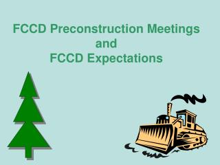 FCCD Preconstruction Meetings and FCCD Expectations