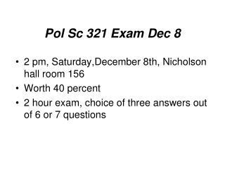 Pol Sc 321 Exam Dec 8