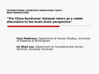 Paul Pedersen,  Department of Human Studies, University of Alabama at Birmingham